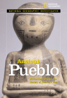 Ancient Pueblo: Archaeology Unlocks the Secrets of America's Past Cover Image