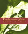 Rattlesnake Mesa: Stories from a Native American Childhood Cover Image