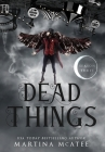 Dead Things: Season Three Cover Image