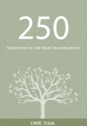 250 Questions to Ask Your Grandparents Cover Image