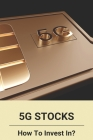 5G Stocks: How To Invest In?: Stock Market Graph Cover Image