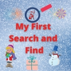 My First Search and Find: Amazing Activity Book for Kids Coloring Pages for Toddlers & Girls Age 4-8, 8-12 Beautiful Coloring Pages 3 levels of Cover Image