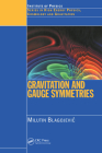 Gravitation and Gauge Symmetries (Series in High Energy Physics) Cover Image