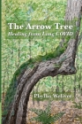 The Arrow Tree: Healing from Long COVID Cover Image