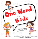 One Word for Kids: A Great Way to Have Your Best Year Ever Cover Image