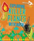 Exploring Killer Plants with Math (Math Attack: Exploring Life Science with Math) Cover Image