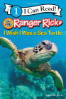 Ranger Rick: I Wish I Was a Sea Turtle (I Can Read Level 1) Cover Image