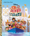 It's a Small World (Disney Classic) (Little Golden Book) Cover Image
