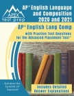 AP English Language and Composition 2020 and 2021: AP English Lang Comp with Practice Test Questions for the Advanced Placement Test [Includes Detaile Cover Image