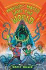 Margot and Mateo Save the World Cover Image