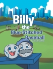 Billy the Blue-Stitched Baseball Cover Image