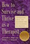 How to Survive and Thrive as a Therapist: Information, Ideas, and Resources for Psychologists in Practice Cover Image