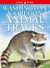 Washington and Oregon Animal Tracks Cover Image