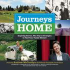 Journeys Home Lib/E: Inspiring Stories, Plus Tips and Strategies to Find Your Family History Cover Image