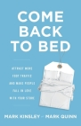 Come Back to Bed: Attract More Foot Traffic and Make People Fall in Love with Your Store Cover Image