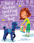 I'm a Gluten-Sniffing Service Dog Cover Image