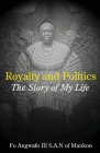 Royalty and Politics. the Story of My Life Cover Image
