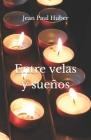 Entre velas y sueños Cover Image