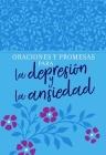 Oraciones Y Promesas Para La Depresión Y La Ansiedad Cover Image