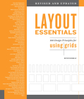 Layout Essentials Revised and Updated: 100 Design Principles for Using Grids Cover Image