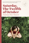 Saturday, the Twelfth of October Cover Image