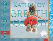 Breath of Joy!: Simply Summer Cover Image