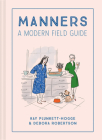 Manners: A Modern Field Guide Cover Image