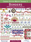 Cross Stitch Motif Series 3: Borders: 300 New Cross Stitch Motifs Cover Image