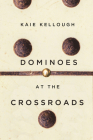 Dominoes at the Crossroads Cover Image