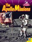 The Apollo Missions (Space Exploration) Cover Image