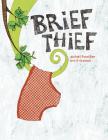 Brief Thief Cover Image