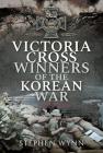 Victoria Cross Winners of the Korean War Cover Image