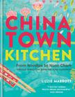 Chinatown Kitchen: From Noodles to Nuoc Cham. Delicious Dishes from Southeast Asian Ingredients. Cover Image