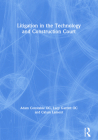 Litigation in the Technology and Construction Court (Construction Practice) Cover Image