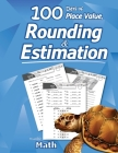 Humble Math - 100 Days of Place Value, Rounding & Estimation Cover Image