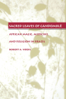 Sacred Leaves of Candomble: African Magic, Medicine, and Religion in Brazil Cover Image
