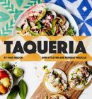 Taqueria: New-style Fun and Friendly Mexican Cooking Cover Image