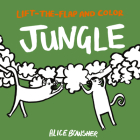 Lift-the-flap and Color Jungle Cover Image