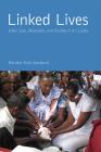 Linked Lives: Elder Care, Migration, and Kinship in Sri Lanka (Global Perspectives on Aging) Cover Image