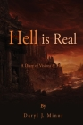 Hell is Real: A Diary of Visions & Hope Cover Image