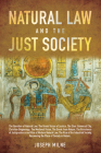 Natural Law and the Just Society Cover Image