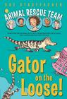 Animal Rescue Team: Gator on the Loose! Cover Image