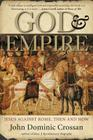 God and Empire: Jesus Against Rome, Then and Now Cover Image