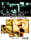 Advanced Psychology: Health Psychology Cover Image