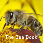 The Bee Book (The Nature Book Series) Cover Image