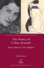 The Poetry of Céline Arnauld: From Dada to Ultra-Modern (Research Monographs in French Studies #58) Cover Image