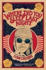 Where Did You Sleep Last Night Cover Image