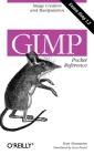 Gimp Pocket Reference: Image Creation and Manipulation Cover Image