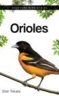 Orioles (Backyard Bird Feeding Guides) Cover Image