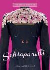 The Little Book of Schiaparelli Cover Image